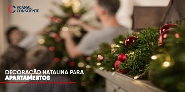 Dicas de decoração natalina para apartamentos